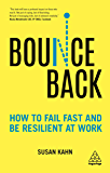 Bounce Back: How to Fail Fast and be Resilient at Work