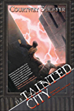 The Tainted City (The Shattered Sigil Book 2)