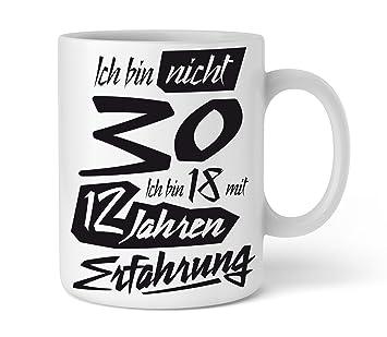 Amazon De Tasse Mit Tollem Spruch Geschenkidee Zum 30 Geburtstag I
