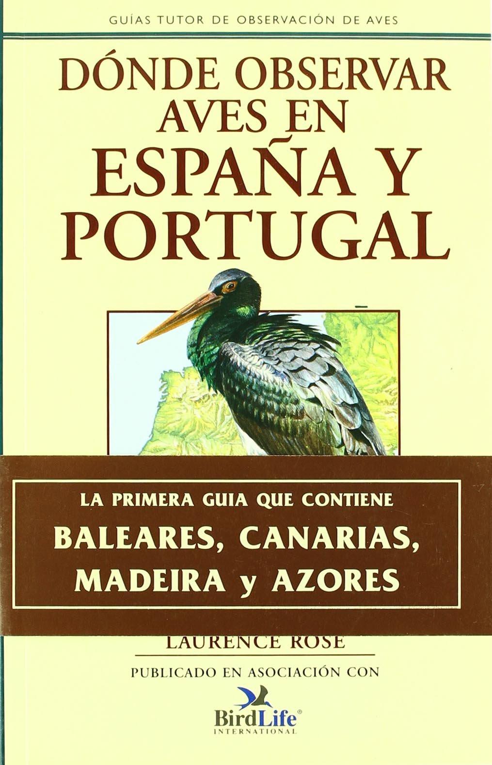 Guía Tutor de observación de aves, Dónde observar aves en España y ...