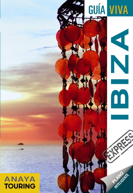 Ibiza (Guía Viva Express - España): Amazon.es: Esfera S.L., Esfera ...