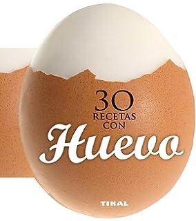 30 recetas con huevo (Cocina con forma) (Spanish Edition)