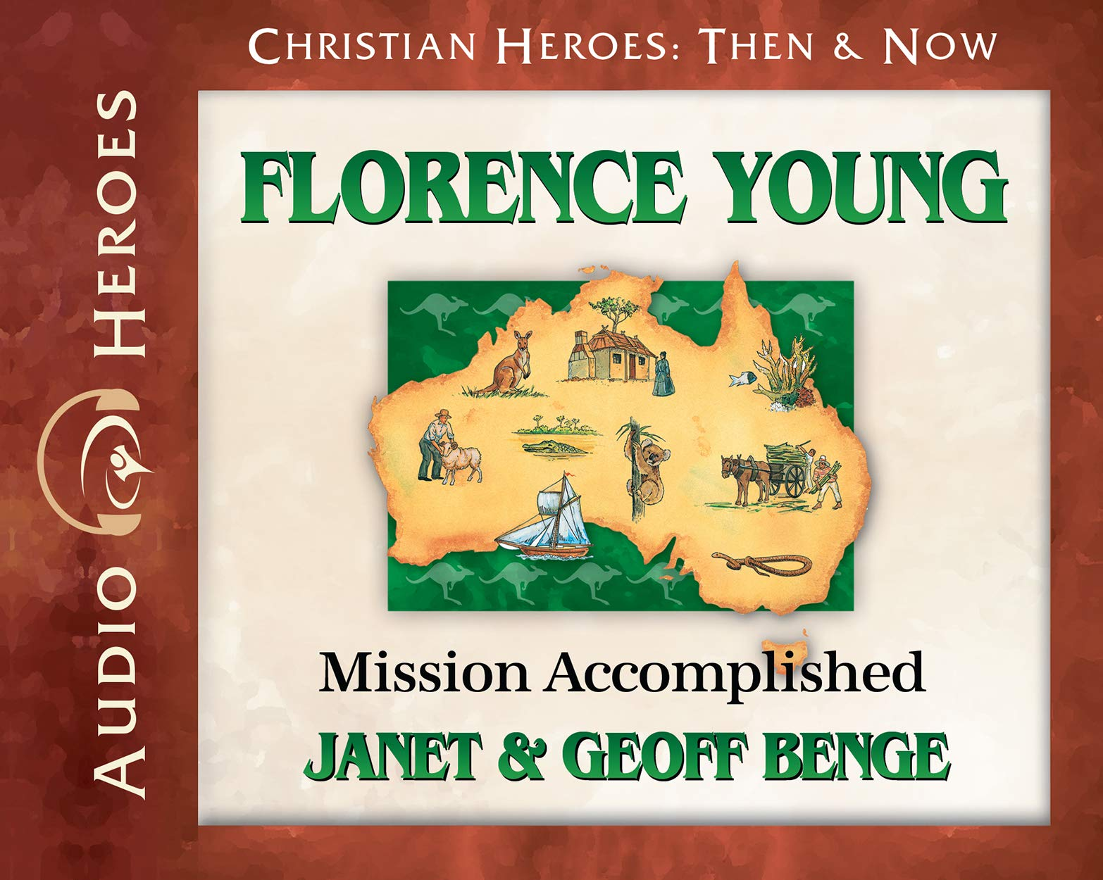 Florence Young Audiobook: Mission Accomplished (Christian Heroes: Then & Now)