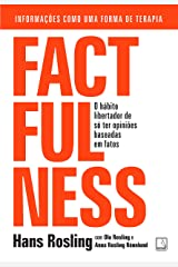 Factfulness: O hábito libertador de só ter opiniões baseadas em fatos eBook Kindle