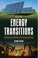 Energy Transitions: Global and National Perspectives, 2nd Edition Kindle Edition