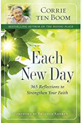 Each New Day: 365 Reflections to Strengthen Your Faith Paperback