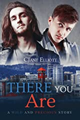 There You Are (Wild and Precious Book 2) Kindle Edition