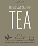 The Art and Craft of Tea (English Edition)