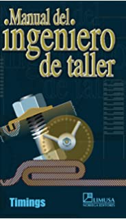 Manual del ingeniero de taller/ Workshop Engineers Handbook (Spanish Edition)