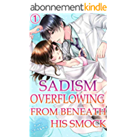 Sadism overflowing from beneath his smock Vol.1 (TL Manga) (English Edition)