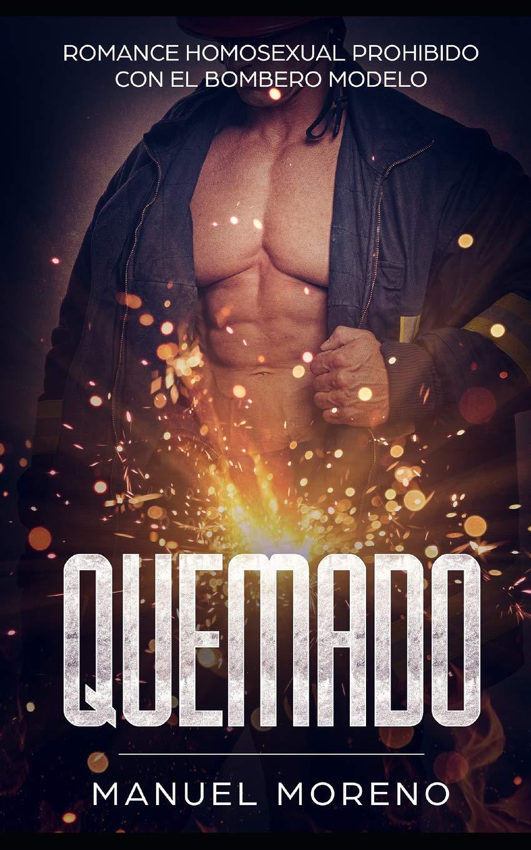 QUEMADO: Romance Homosexual Prohibido con el Bombero Modelo Novela ...