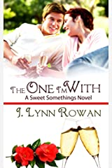 The One I'm With (Sweet Somethings Book 3) Kindle Edition