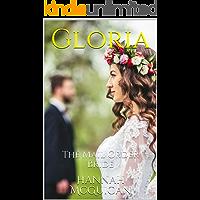Gloria: The Mail Order Bride