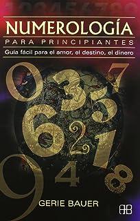 Numerologia para principiantes (Nueva Era) (Spanish Edition)