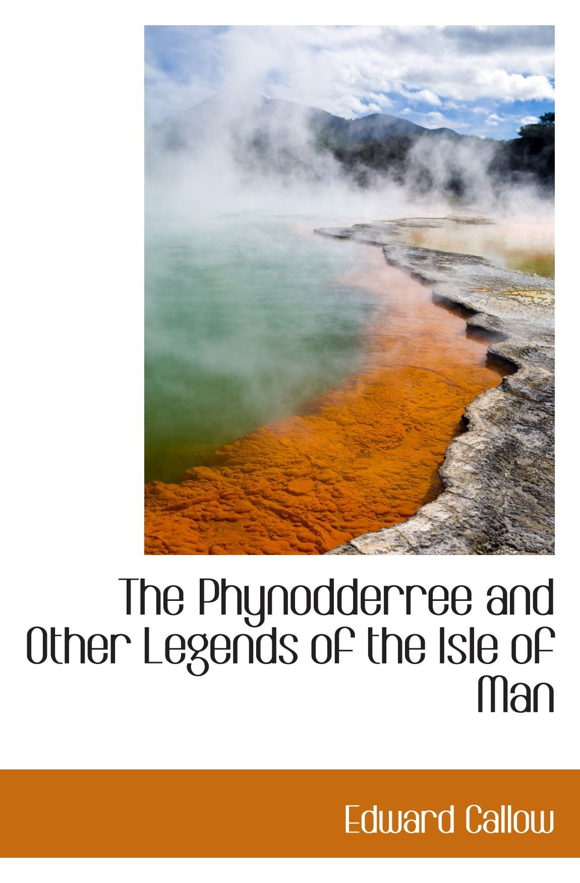 The Phynodderree and Other Legends of the Isle of Man pdf epub