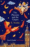 The Phoenix and the Carpet (The Psammead Series)