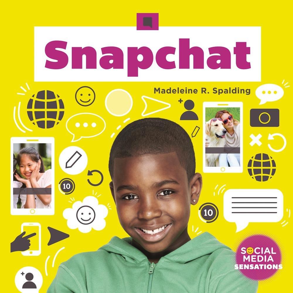 Snapchat (Social Media Sensations)