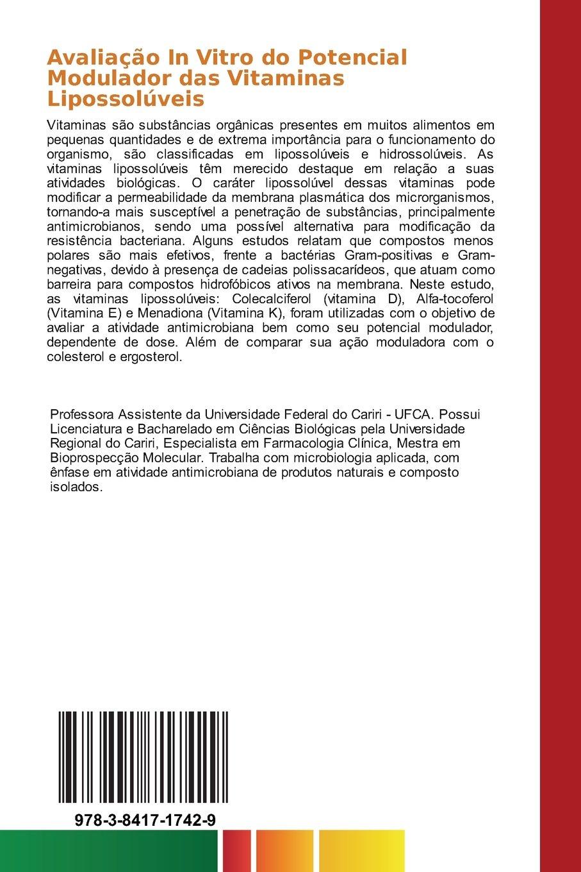 Avaliação In Vitro do Potencial Modulador das Vitaminas Lipossolúveis: Amazon.es: Andrade Jacqueline Cosmo, Coutinho Henrique D.M.: Libros en idiomas ...
