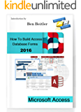 Microsoft Access 2016: How to Build Access Database Forms