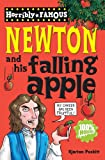 Newton and His Falling Apple (Horribly Famous)