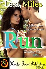 Run (Wedding Bliss Book 1) Kindle Edition