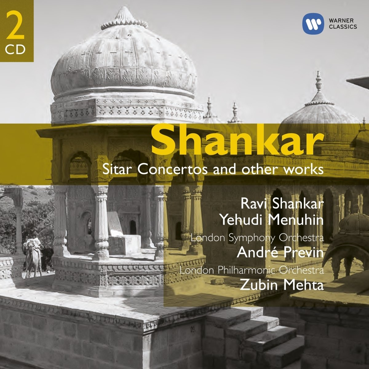 Sitar Concertos & Other Works by Shankar / Menuhin / Mehta