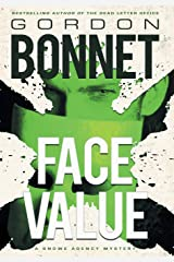 Face Value (Snowe Agency) Hardcover