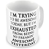 I'm Trying To Be Awesome Novelty Gift Mug by LBS4ALL
