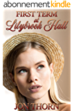 First Term at Lilybrook Hall: corporal punishment in a girls' boarding school (English Edition)
