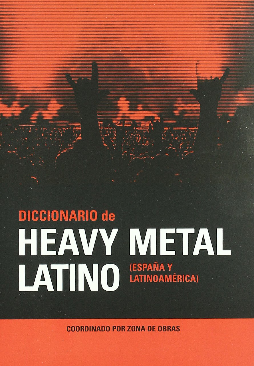 Dic.Heavy Metal Latino (MUSICA): Amazon.es: AA.VV: Libros
