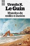 Mundos de exilio e ilusión (OTROS FICCION)