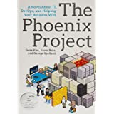 The Phoenix Project (A Novel About IT, DevOps, and Helping Your Business Win)