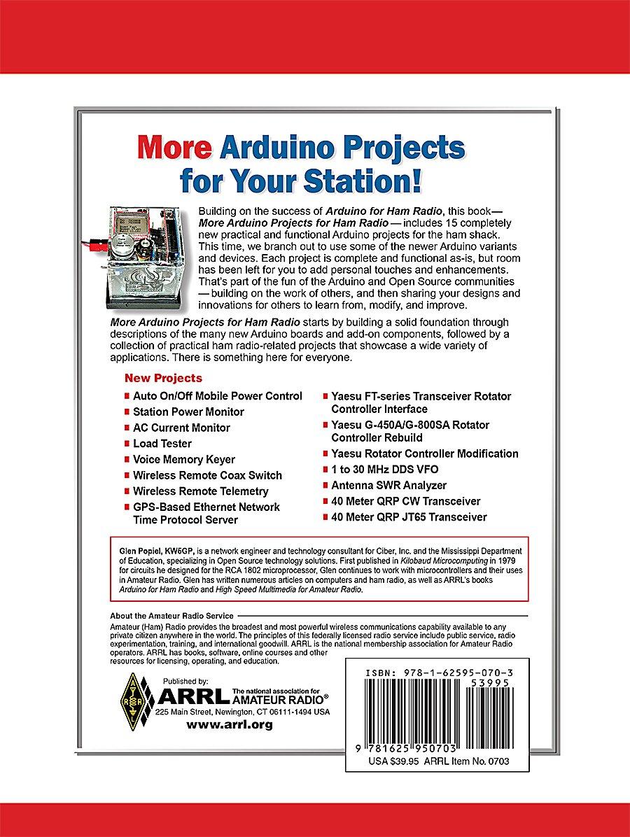 More Arduino Projects for Ham Radio: ARRL Inc, Glen Popiel