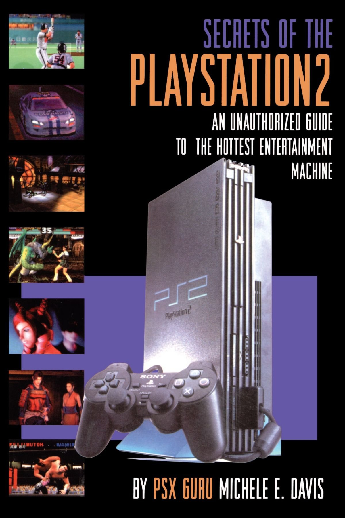 the secrets of play station 2 authorized guide michele davis rh amazon com PlayStation 2 Console Slim PlayStation 2 Stand