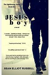 THE JESUS BOY (The Lightbearer Series Book 1) Kindle Edition