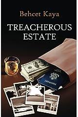 Treacherous Estate: Crime Story Kindle Edition