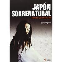 Japón sobrenatural. Susurros de la otra orilla (FILOSOFIA