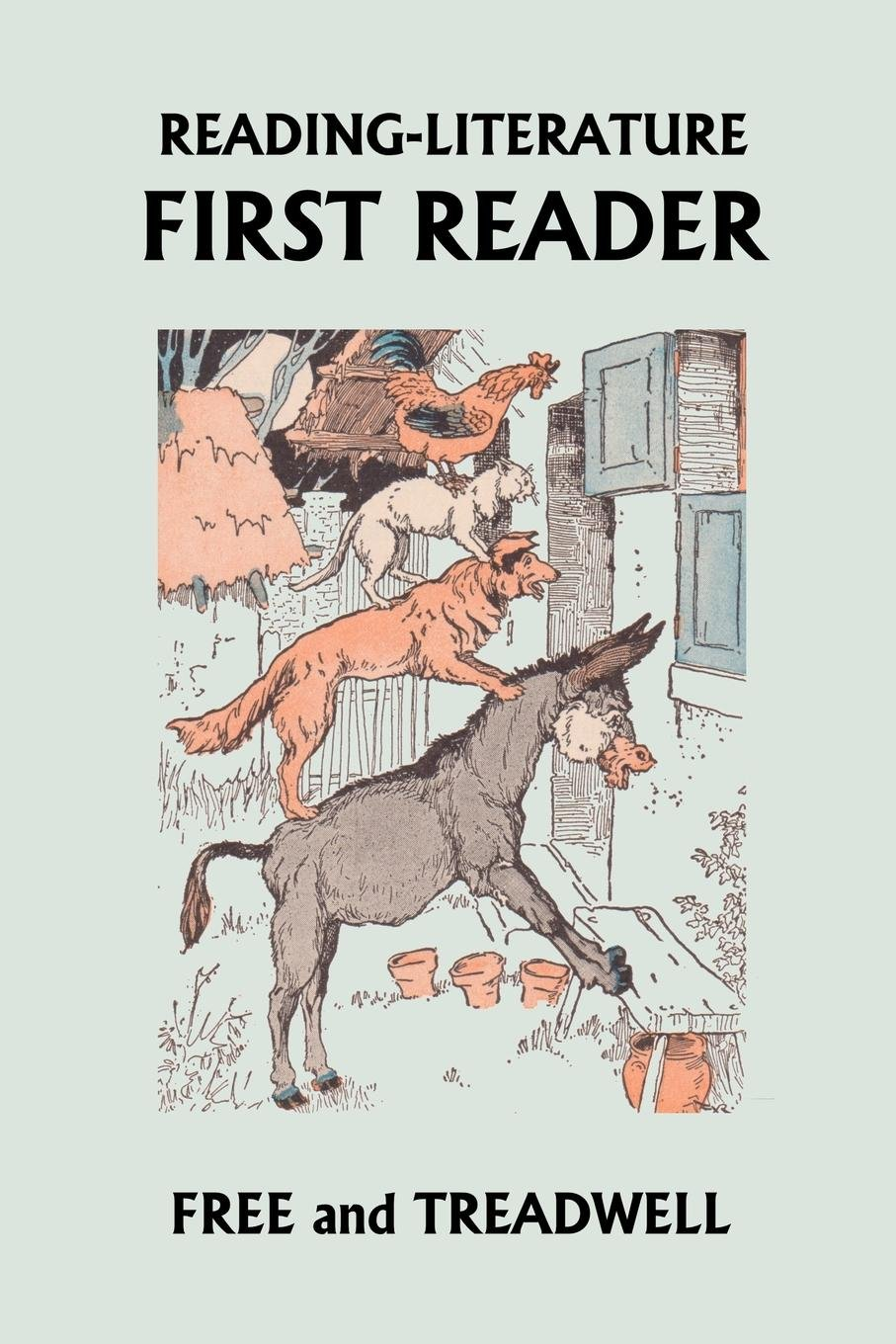 Download READING-LITERATURE First Reader (Yesterday's Classics) ebook