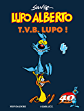 Lupo Alberto. T.V.B. lupo! (4)