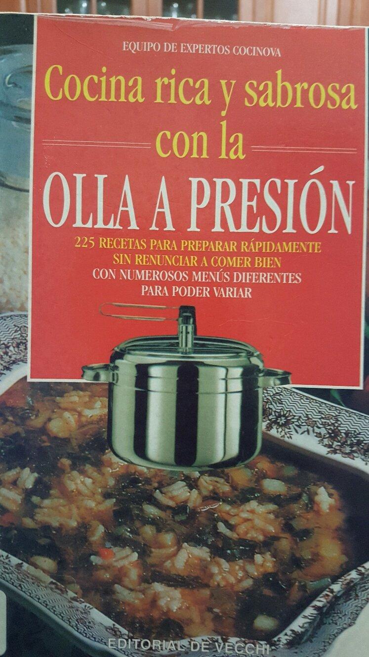 Cocina Rapida y Sabrosa Con La Olla a Presion (Spanish ...