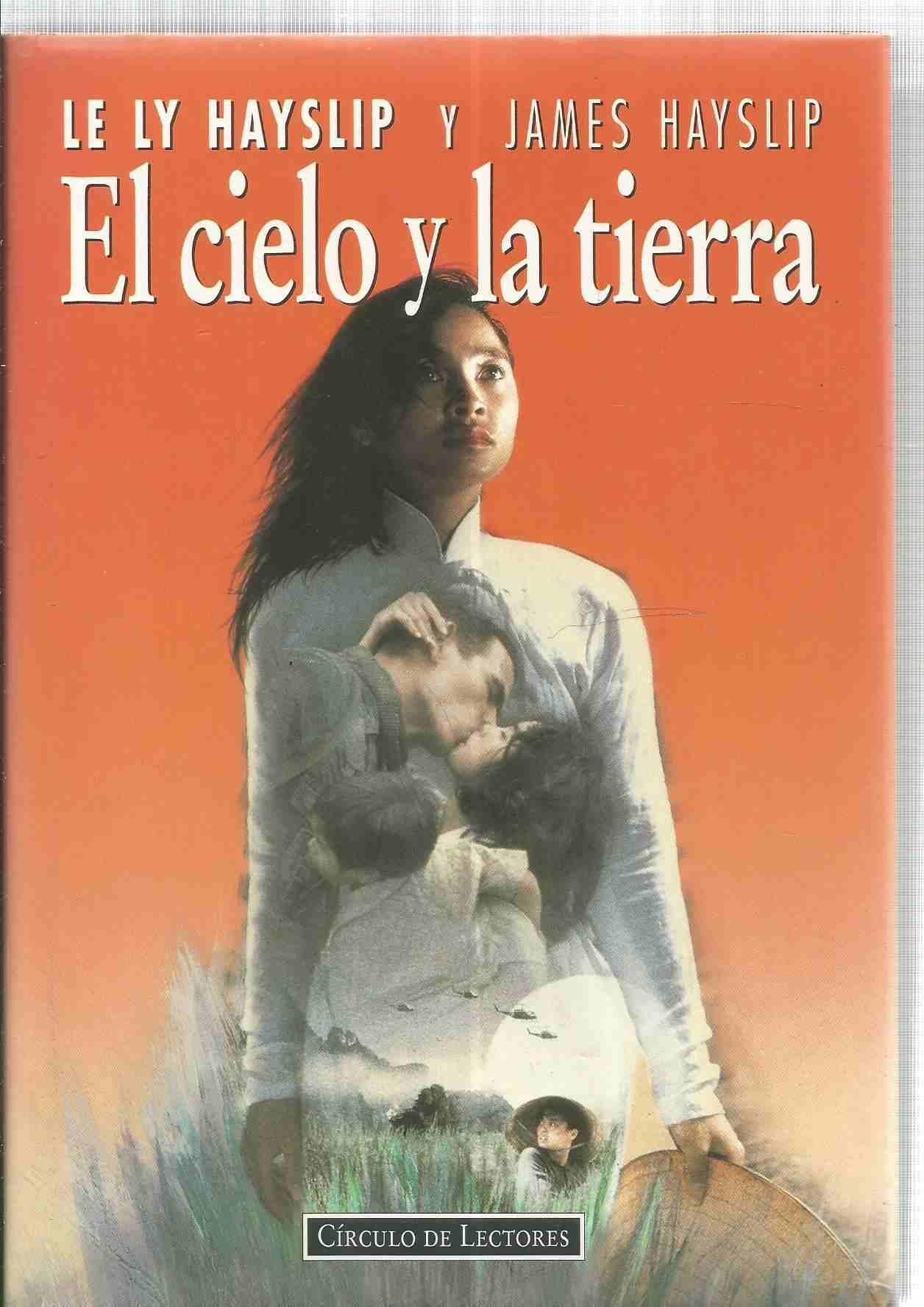 Entre el cielo y la tierra: Amazon.es: Hayslip, Lely: Libros