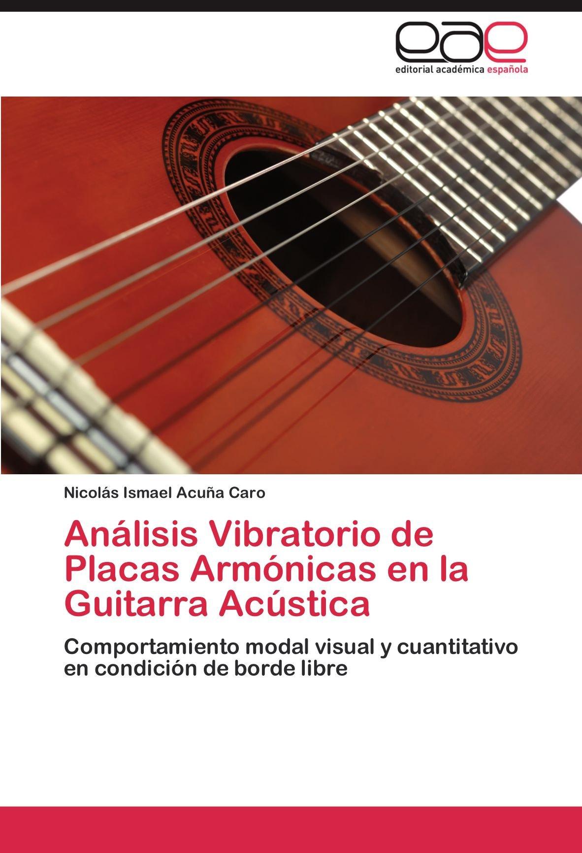 Analisis Vibratorio de Placas Armonicas En La Guitarra Acustica ...