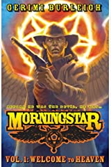 Morningstar Vol. 1: Welcome to Heaven (Volume 1) Paperback