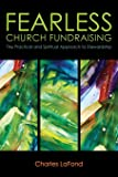 Fearless Church Fundraising: The Practical and