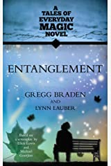 Entanglement (Tales of Everyday Magic) Kindle Edition
