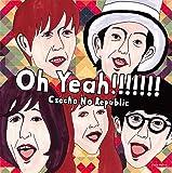 Oh Yeah!!!!!!![初回限定盤CD+DVD]