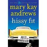 Hissy Fit: A Novel