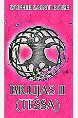 BRUJAS II (TESSA) (Spanish Edition)