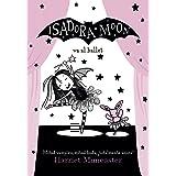 Isadora Moon va al ballet: Mitad vampiro, mitad hada, ¡totalmente única!