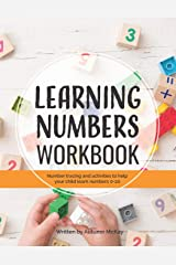 Learning Numbers Workbook: Number Tracing and Activity Practice Book for Numbers 0-20 (Pre-K, Kindergarten and Kids Ages 3-5) (Early Learning Workbook) Paperback